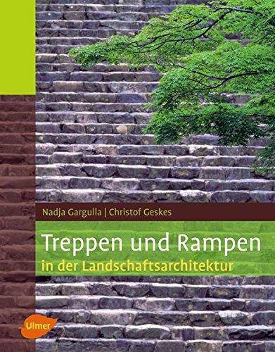 Treppen und Rampen in der Landschaftsarchitektur