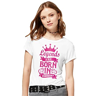 a3a34387 Hangout Hub Cotton Women's Tshirts Legends are Born in February Lavender  Pink White Color Birthday Tshirts
