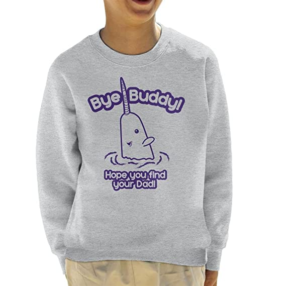 Cloud City 7 Elf Bye Buddy Hope You Find Your Dad Kids Sweatshirt