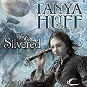 The Silvered Hörbuch von Tanya Huff Gesprochen von: Dee Macaluso