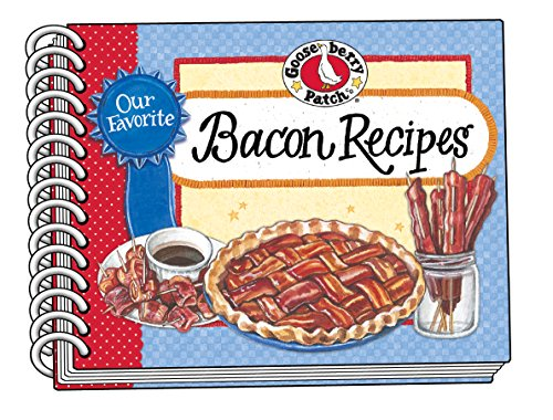 - Our Favorite Bacon Recipes (Our Favorite Recipes Collection)