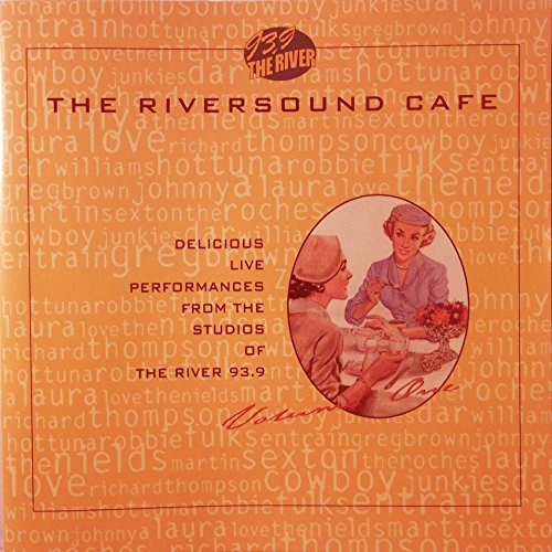 Price comparison product image 93.9 The River: Riversound Cafe Volume 1 WRSI