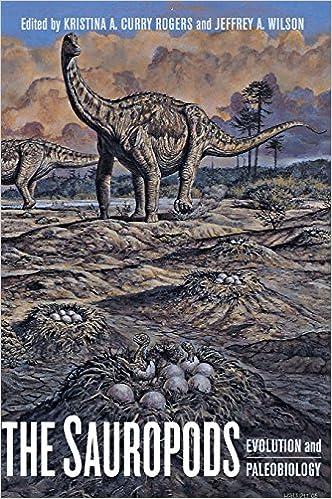 The Sauropods: Evolution and Paleobiology download