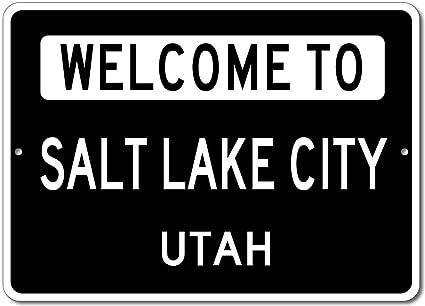 Welcome to salt lake city utah city state custom rectangular aluminum sign black