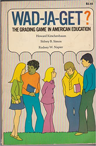 Wad-Ja-Get?  the Grading Game in American Education