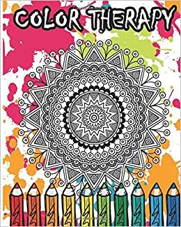 Amazon Color Therapy An Anti Stress Coloring Book 100 Pages Beautiful Flowers Mandalas Animals And Skull Designs 9781535116176