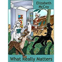 What Really Matters (English Edition)