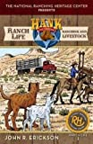 img - for Ranching and Livestock (Hank the Cowdog's Ranch Life) book / textbook / text book