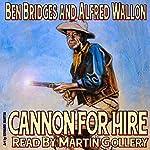 Cannon for Hire: Tom Cannon | Ben Bridges,Alfred Wallon