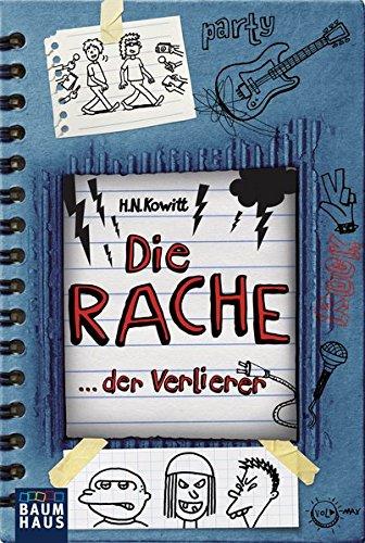 Die Rache der Verlierer Taschenbuch – 14. Februar 2014 H.N. Kowitt Irene Anders 3843210640 JUVENILE FICTION / General