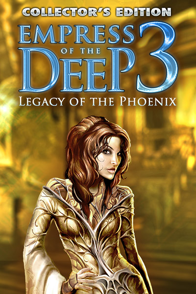 Empress of the Deep 3: Legacy of the Phoenix Collector's Edition [Download] ()