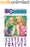 Liv and Maddie: Sisters Forever: Look Inside for an Interview with Dove Cameron! (Disney Junior Novel (ebook))