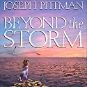 Beyond the Storm Audiobook by Joseph Pittman Narrated by Mindy Grall