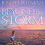 Beyond the Storm | Joseph Pittman