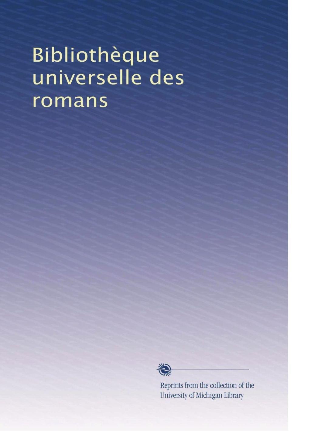 Read Online Bibliothèque universelle des romans (Volume 26) (French Edition) pdf