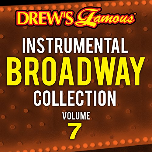 Drew's Famous Instrumental Broadway Collection (Vol. 7)
