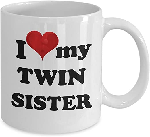 11oz mug I Love My Twin Sister