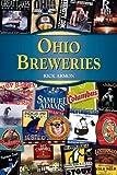 Ohio Breweries, Rick Armon, 0811708683