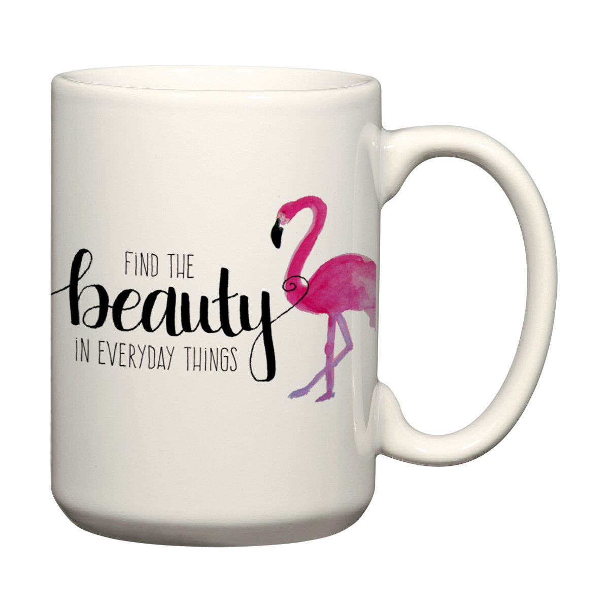 Beauty Quote Coffee Mug for Women Flamingo Mug Positive Quotes Inspirational Quote Mug 15 oz Coffee Cup