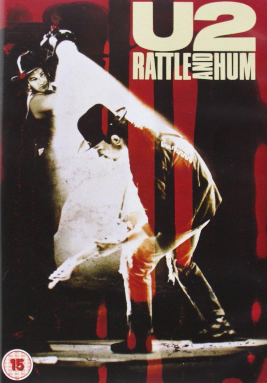 U2『Rattle And Hum/魂の叫び』(1988年)