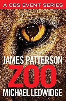 Zoo by [Patterson, James, Ledwidge, Michael]