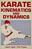 img - for Karate Kinematics and Dynamics (Unique literary books of the world) by Lester Ingber (1982-04-03) book / textbook / text book