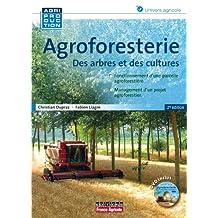 Agroforesterie: des Arbres et des Cultures 2e Éd. (n.prés.)