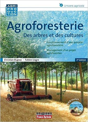 Amazon fr - AGROFORESTERIE 2E - Christian Dupraz, Fabien