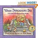 When Dinosaurs Die (Turtleback School & Library Binding Edition) (Dinos Die)