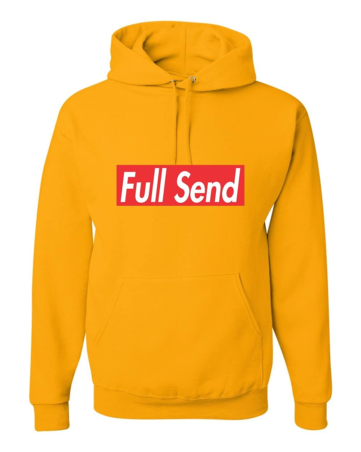 Go All Out Adult Full Send Sweatshirt Hoodie