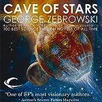Cave of Stars | George Zebrowski