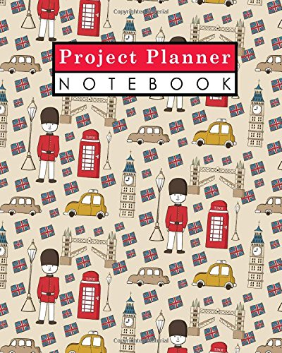 Project Planner Notebook: Project Log, Project Management Organizer, Project Manager Workbook, Organize Notes, To Do, Ideas, Follow Up, Cute London Cover (Project Planner Notebooks) (Volume 34) - Project Log