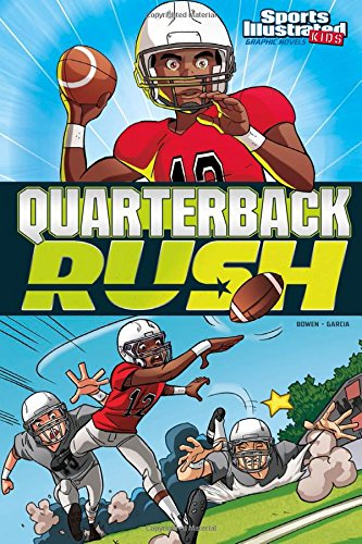 Quarterback Rush (Sports Illustrated Kids Graphic Novels)