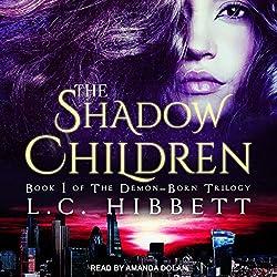 The Shadow Children: A Dark Paranormal Fantasy