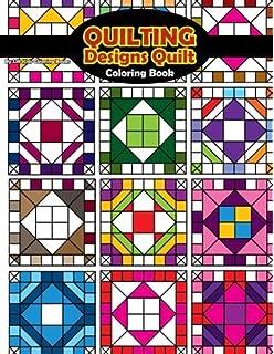 Quilting Designs Quilt Coloring Book Beautiful Adult Books Volume 56
