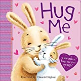 img - for Hug Me: How many hugs is just enough? book / textbook / text book