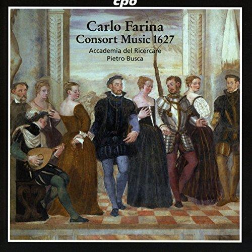 Carlo Farina: Consort Music