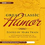 Great Classic Humor: Edited by Mark Twain | Mark Twain,Rich Nocholas