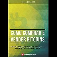 Como comprar e vender bitcoins - Passo a Passo: Aprenda rapidamente como começar a investir em bitcoins do zero