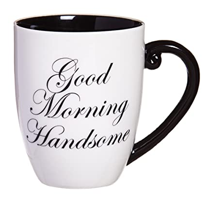Amazoncom Cypress Home Good Morning Handsome Elegant Coffee Mug