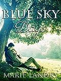 Blue Sky Days