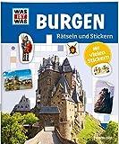 Rätseln und Stickern: Burgen (WAS IST WAS - Rätselhefte)
