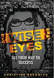 Wise Eyes: See Your Way to Success