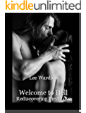 Welcome to Hell: Rediscovering First Love
