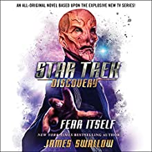Star Trek: Discovery: Fear Itself Audiobook by James Swallow Narrated by To Be Announced