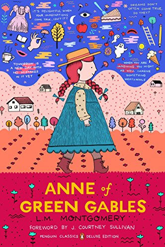 Anne of Green Gables: (Penguin Classics Deluxe
