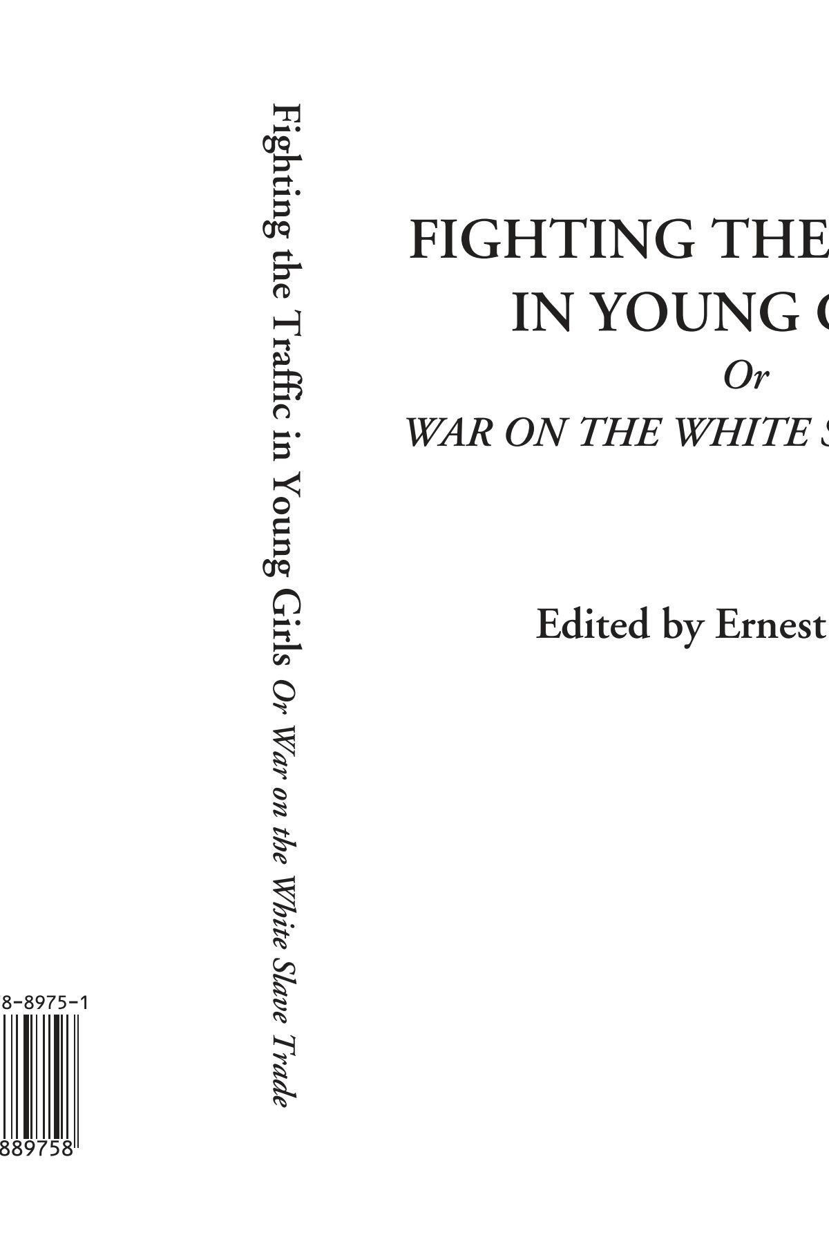 Download Fighting the Traffic in Young Girls Or War on the White Slave Trade pdf