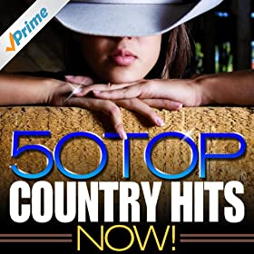 Amazon.com: 50 Top Country Hits Now!: Modern Country ...