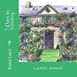 7 Days in Giverny, Karen Lucci, 1492301817