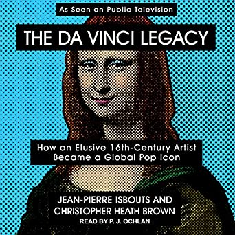 How a 16th Century Solitary Genius Became a Global Pop Icon  -  Jean-Pierre Isbouts, Christopher Brown